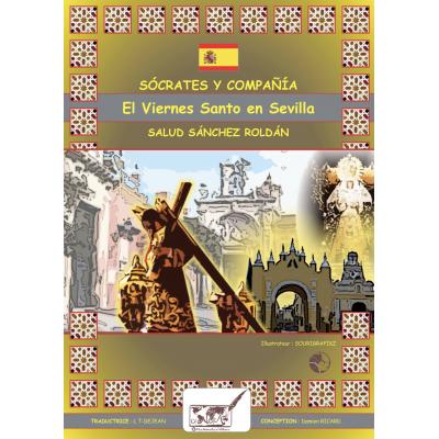 Sócrates y Compañía, El viernes Santo en Sevilla